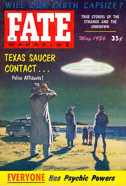 FATE MAGAZINE<br /> 'Texas Saucer Contact' <br /> May.., 1956<br /> Vol 9 # 5<br /> 130 pgs.<br /> Pulp
