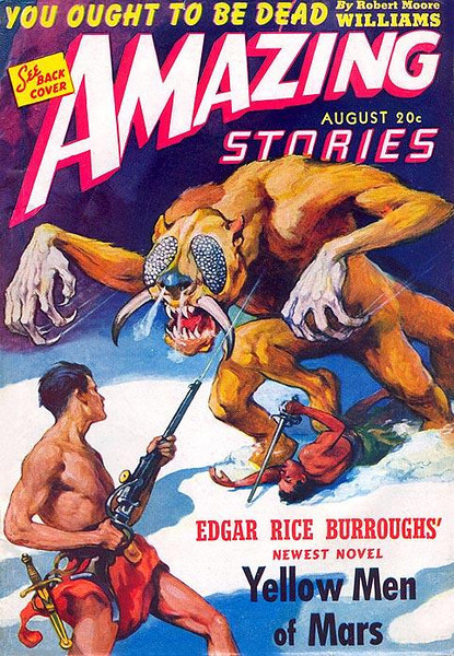 AMAZING STORIES<br /> 'Yellow Men of Mars' <br /> Aug., 1941<br /> Vol. 15 # 8<br /> 146 pgs.<br /> Pulp