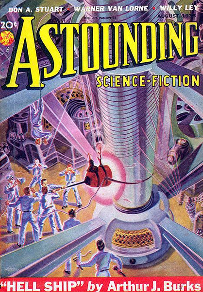 ASTOUNDING SCIENCE-FICTION<br /> 'Hell Ship' <br /> Aug., 1938 <br /> Vol. XXI # 6<br /> 162 pgs.<br /> Pulp<br /> <br /> NOTE: This Pulp contains the first publication of the story,  'WHO GOES THERE?', by Don A. Stuart, which was later made into the classic Sci-Fi movie, 'THE THING (From Another World)'