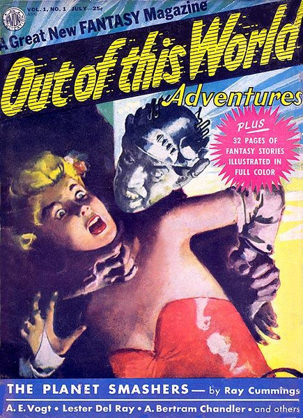 OUT OF THIS WORLD ADVENTURES #1<br /> The Planet Smashers<br />  July 1950<br /> Pulp/ Includes Comic Book
