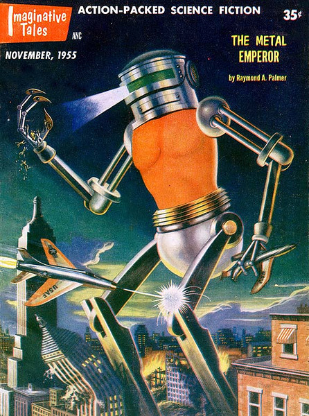 IMAGINATIVE TALES<br /> 'The Metal Emperor' <br /> Nov., 1955<br /> 130 pgs.<br /> Pulp