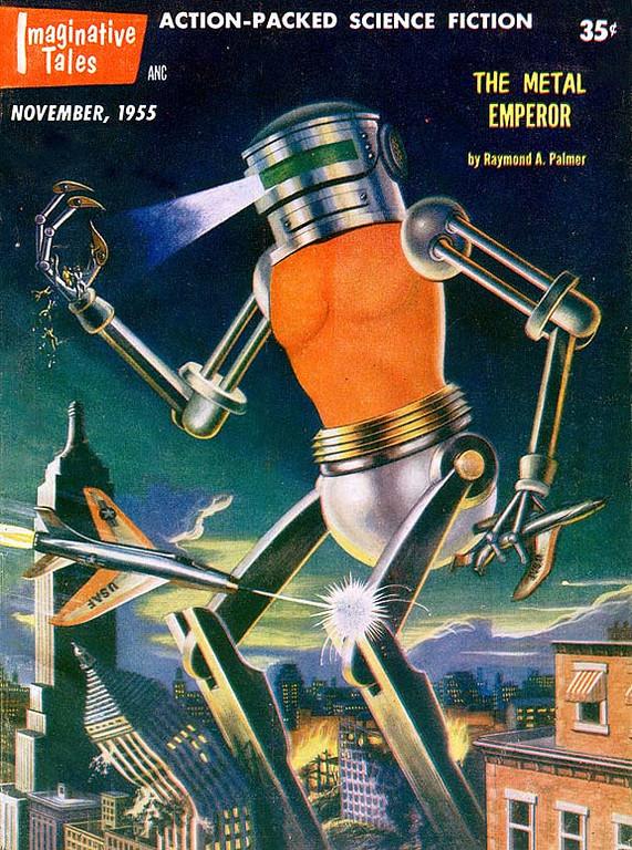 IMAGINATIVE TALES<br /> 'The Metal Emperor' <br /> Nov., 1955<br /> 130 pgs.<br /> Pulp