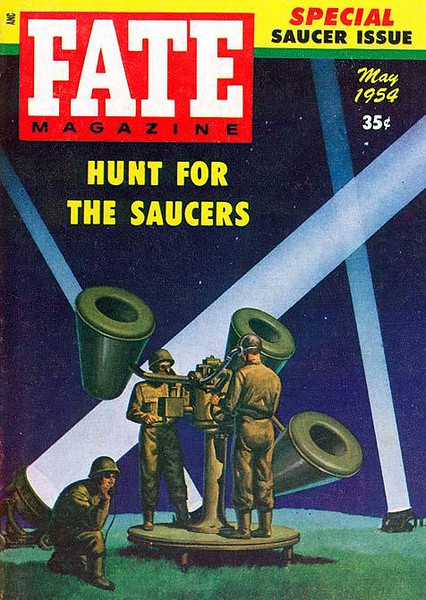 FATE MAGAZINE<br /> 'Hunt for the Saucers' <br /> May., 1954<br /> Vol 7 # 5<br /> 130 pgs.<br /> Pulp