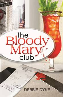 The Bloody Mary Club by Debbie Dyke