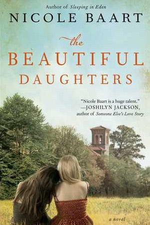 The Beautiful Daughters by Nicole Baart