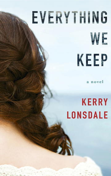 Everything We Keep by Kerry Lonsdale