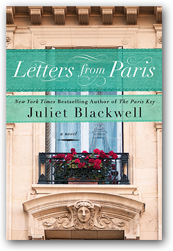 Letters from Paris by Juliet Blackwell