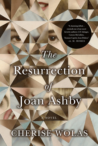 The Resurrection of Joan Ashby by Cherise Wolas reviewed on Sidewalk Shoes.