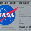 "My hamradio obsession all started with the so called 'Citizen Band'<br />  (see: <a href=""http://tinyurl.com/2c4wa9c"">http://tinyurl.com/2c4wa9c</a>) <br /> <br /> It started as 'NASA'. I just picked that name because it was the brandname of my CB tranceiver<br /> <br /> This was my nickname as a 27 Mhz amateur in the seventies.<br /> The set that I used was a tube set: The NASA 23 VB<br /> <br /> (you can see a picture in this gallery)"