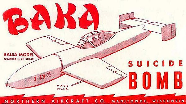 BAKA SUICIDE BOMB<br /> ORIGINAL ISSUE. NORTHERN AIRCRAFT CO. ca. 1952<br /> UNBUILT. MINT IN  MINT BOX. <br /> WOOD KIT