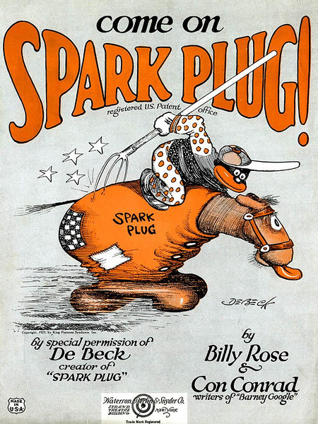 'COME ON SPARK PLUG!' [Re: 'Barney Google'], 1923.