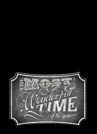 Chalkboard Most Wonderful Time Front 5 x 7