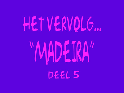 To remember the day's in Madeira (1996 & 2000) Deel 5...