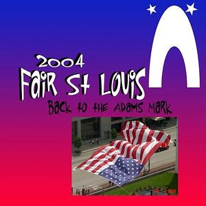 St Louis - Fair St Louis - July 2 To 5 , 2004