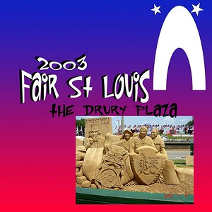 St Louis - Fair St Louis - July 3 , To 5 , 2003