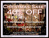 "Christmas Sale!  <br /> 40% OFF ALL PRINTS. METALS. CANVASES Starting Tuesday, December 3 thru December 31, 2013<br /> <br />  <a href=""http://www.DAHERRMANN.smugmug.com"">http://www.DAHERRMANN.smugmug.com</a><br /> <br /> Coupon must be applied prior to submitting order. It cannot be taken off or refunded back to you at a later date.  Sale does not apply to custom orders outside of the website.  Thank you and HAPPY SHOPPING!!"