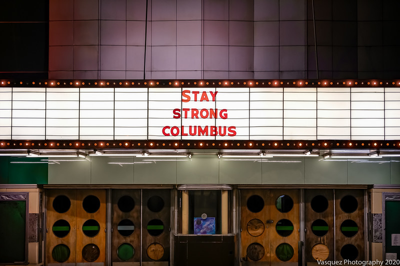 Stay Strong Columbus. © Tony Vasquez 2020