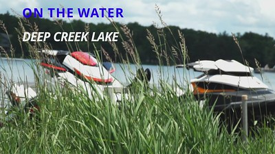 Deep Creek on the Water 2021