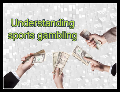 Understanding sports gambling basics