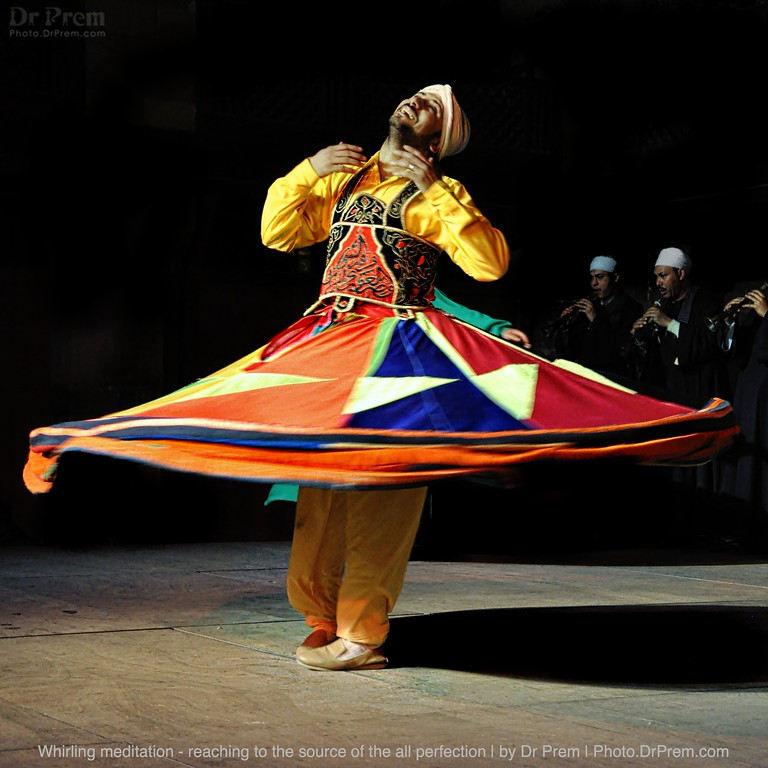 The Dance Of The Sufi--Whirling Around In Glory