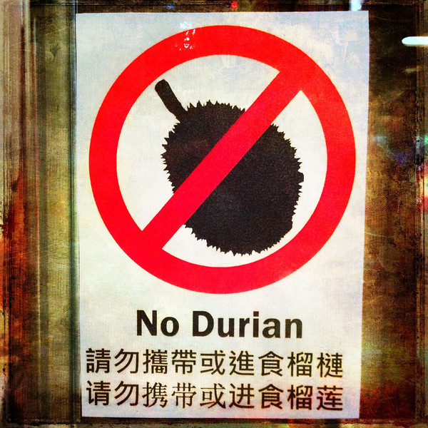 Durian, Good. Mgt, Baaaad.
