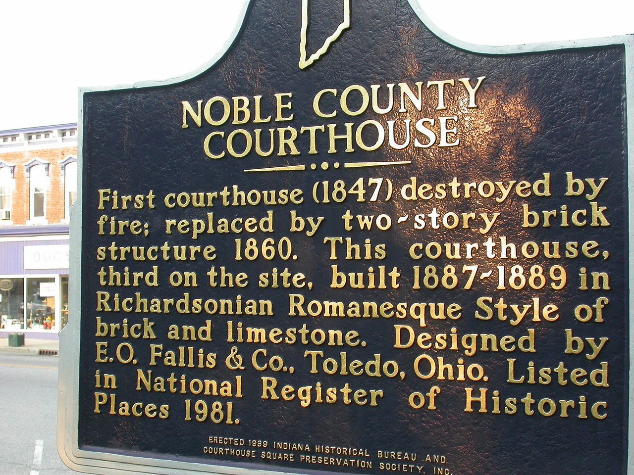 See the Courthouse Gallery for a photo of the Noble County Courthouse.