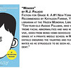 """Wonder"" by R.J. Palacio<br /> Fiction for Grade 4. A #1 New York Times Bestseller. Recommended by Kathleen Farrar, Youth Services librarian at the Hazen Memorial Library in Shirley:<br /> ""Ten-year-old Auggie Pullman, who was born with extreme facial abnormalities and was not expected to survive, goes from being home-schooled to entering fifth grade at a private middle school in Manhattan, which entails enduring the taunting and fear of his classmates as he struggles to be seen as just another student."""