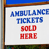Ambulance Tickets Won't Last