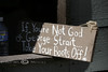 If You're Not God or George Strait, Take your boots off - Seen in Cheyenne Wyoming 2009 - Photo by Pat Bonish