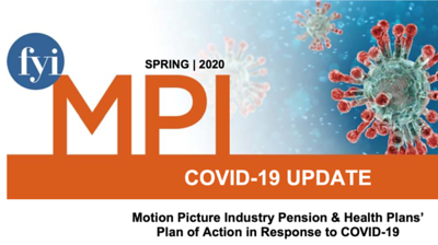 Motion Picture Industry Pension & Health Plans' Plan of Action in Response to COVID-19  https://www.mpiphp.org/PorticoMediaLibrary/Doc/Temp/COVID-19/COVID-19_Flyer.pdf