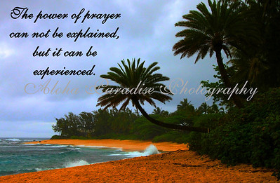 POWER OF PRAYER, SUNSET BEACH, OAHU
