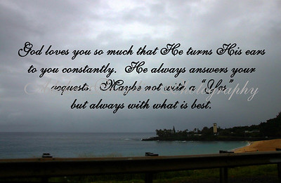 GOD LOVES YOU, WAIMEA BAY,