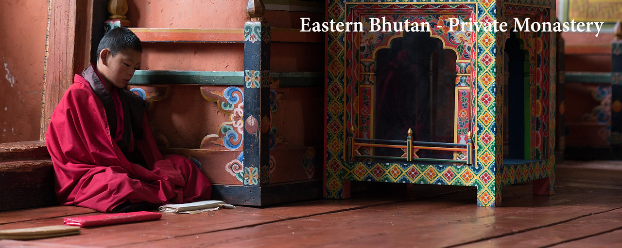 Eastern Bhutan - Private Monastery