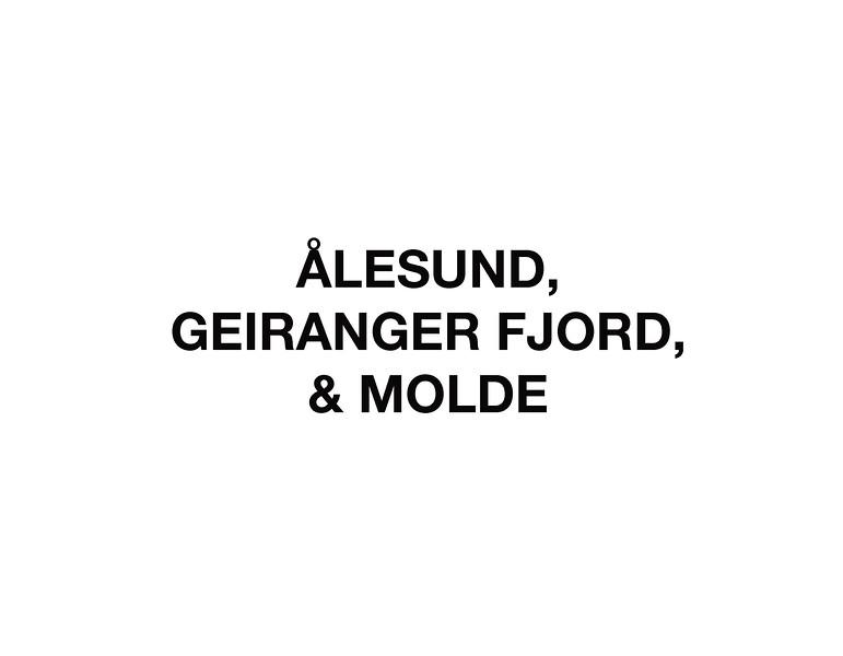 Ålesund, Geiranger Fjord, and Molde - Day 2
