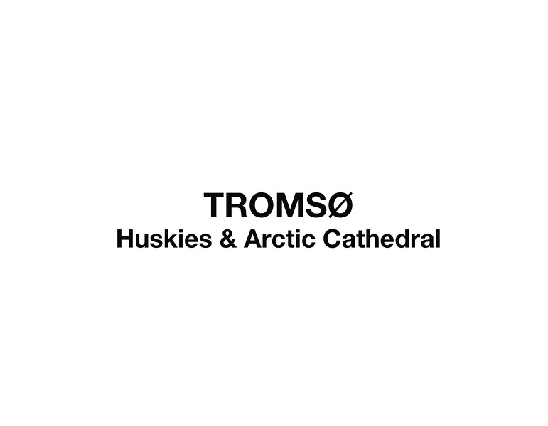 Tromsø - Day 5 and Day 8