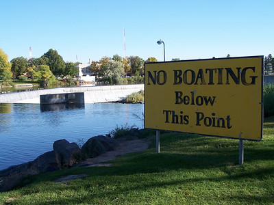 "For obvious reasons, ""no boating below this point"".  Idaho Falls, ID. Snake River. 9.08"