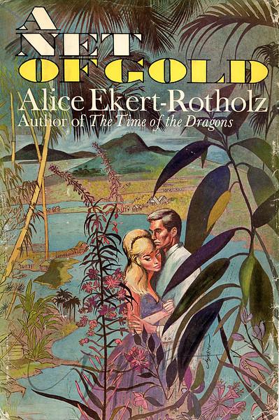 A Net of Gold by Alice Ekert-Rotholz , Illustration by Irv Docktor