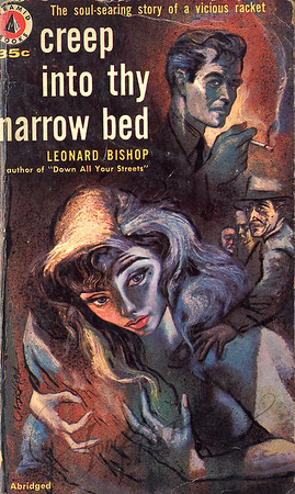 Creep Into Thy Narrow Bed by Leonard Bishop,  Illustration by Irv Docktor