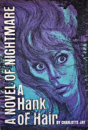 A Hank of Hair by Charlotte Jay,  Illustration by Irv Docktor
