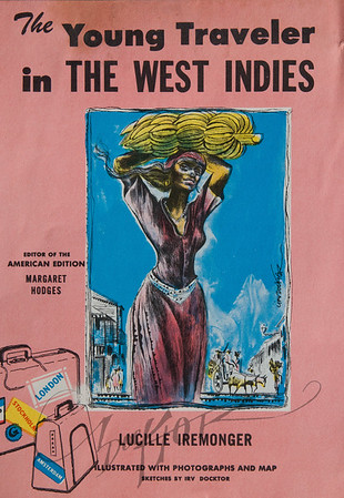 The Young Traveler in The West Indies by Lucille Iremonger,  Illustration by Irv Docktor