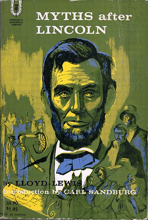 Myths after Lincoln by Lloyd Lewis,  Illustration by Irv Docktor
