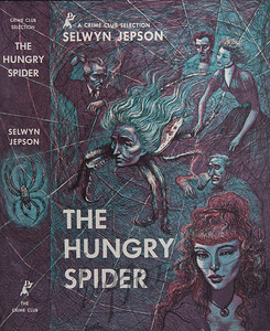 The Hungry Spider by Selwyn Jepson,  Illustration by Irv Docktor