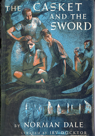 Norman Dale, The Casket and the Sword,  Illustration by Irv Docktor