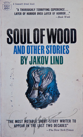 Soul of Wood by Jakov Lind,  Illustration by Irv Docktor