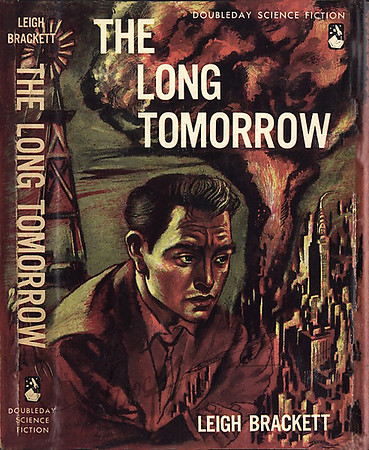The Long Tomorrow by Leigh Brackett,   illustration by Irv Docktor