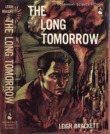 Leigh Brackett, The Long Tomorrow (Doubleday, 1955), illustration by Irv Docktor