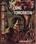Leigh Brackett, The Long Tomorrow (Doubleday, 1955), illustration by Irv Docktor