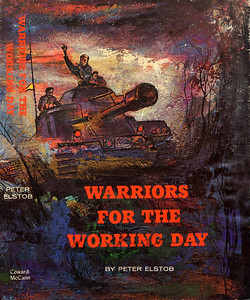 Warriors for the Working Day by Peter Elstob,  Illustration by Irv Docktor