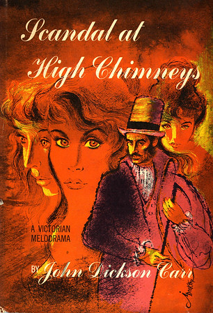 Scandal at High Chimney by John Dickson Carr,  Illustration by Irv Docktor
