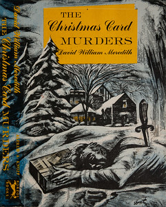 The Christmas Card Murders by David William Meredith,  Illustration by Irv Docktor